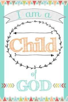 I am a Child of God Free Printable - Rachael's BookNook