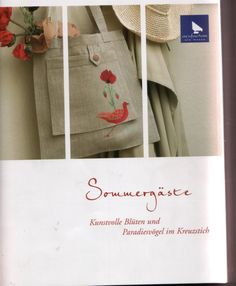 Gallery.ru / Фото #2 - Sommergaeste - Auroraten Cross Stitch Magazines, Cross Stitch Books, Cross Stitch Flowers, Book Quilt, Couture, Needlepoint, Reusable Tote Bags, Quilts, Embroidery
