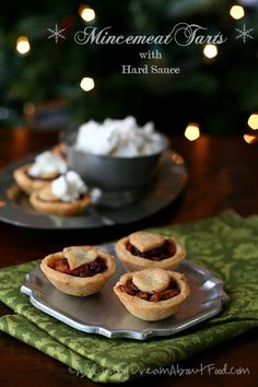 Mincemeat Tarts with Hard Sauce - a healthy twist on a holiday classic. And completely vegetarian, despite the name.