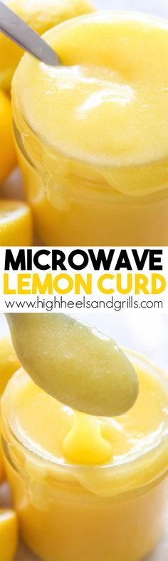 Microwave Lemon Curd - This takes just minutes to make and can be used in your favorite lemon recipe or just on toast! http://www.highheelsandgrills.com/microwave-lemon-curd-recipe/