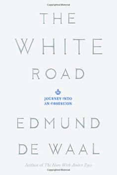 The White Road: Journey into an Obsessio - http://lowpricebooks.co/2016/08/the-white-road-journey-into-an-obsessio/