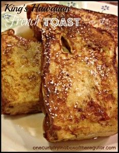 KingsHawaiianFrenchToast-I absolutely love this bread, yummmmm