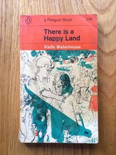 There is a happy land - Waterhouse, Keith  Penguin, Penguin, 1964 impression of this Penguin paperback  in very good + condition, please see pics, PayPal accepted, any questions, please get in touch.