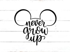 Never Grow Up SVG - Disney SVG - Mickey Mouse SVG, Mickey Cut File Silhouette Cricut Vector Svg/Dxf/Png/Pdf/Eps Art & Collectibles Drawing & Illustration Digital disney svg disney svg files disney vinyl files svg files svg files for cricut silhouette file Disney Diy, Disney Crafts, Disney Trips, Disney Ideas, Disney Cruise, Disney Mickey, Scrapbook Disney, Mickey Mouse Shirts, Mickey Mouse Design