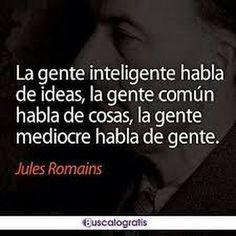 Intelligent people talk about ideas, common people talk about things, mediocre people talk about people. Death Quotes, Me Quotes, Sassy Quotes, Truth Of Life, Spanish Quotes, Life Motivation, Inspire Me, Sentences, Quotations