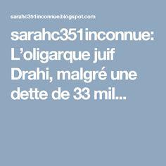 sarahc351inconnue: L'oligarque juif Drahi, malgré une dette de 33 mil...