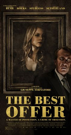 """""""Best Offer"""" (2013). A master auctioneer becomes obsessed with an extremely reclusive heiress who collects fine art. I really liked this mysterious drama."""