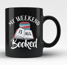 My weekend is all booked. The perfect mug for anyone who loves to spend their weekend reading books. Available here - https://diversethreads.com/products/my-weekend-is-all-booked-mug?variant=1641261006866