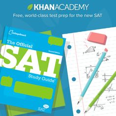 We're leveling the playing field. Khan Academy and the College Board bring you free, world-class test prep for the new SAT.   https://www.khanacademy.org/sat