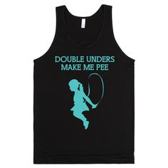 Double Unders Make Me Pee (BLUE)