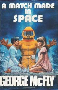 A Match Made In Space: A Journal Back from the Future: James Hunt: 9781493558803: Amazon.com: Books