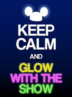 Filler Card - Keep Calm and Glow with the Show - 3x4 photo dis_487_keepcalm_glow_with_the_show.jpg