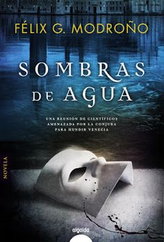 CRUCE DE CABLES: Sombras de agua/ Félix G. Modroño