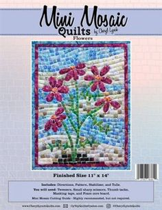 Kit to make an imaginative Flowers Mini Mosaic Quilt. Includes fabric, stabilizer, tulle, pattern and complete step-by-step instructions. Mosaic Patterns, Flower Patterns, Quilt Patterns, Quilting Ideas, Mosaic Kits, The Quilt Show, Mosaic Flowers, Tree Quilt, Fabric Squares