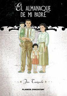 """""""El almanaque de mi padre"""" de Jiro Taniguchi"""