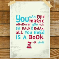 dr seuss quotes about books - would love for the reading area! Library Quotes, Book Quotes, Dr. Seuss, Book Corners, Reading Corners, Quotes For Kids, Reading Quotes Kids, Reading Corner Kids, Quotes About Reading Books