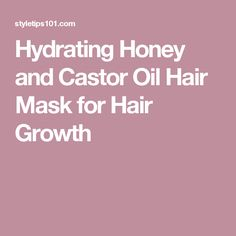 Hydrating Honey and Castor Oil Hair Mask for Hair Growth