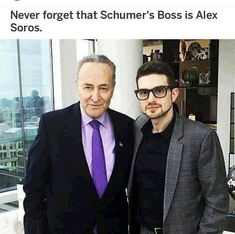 Chuck Schumer & Alex Soros Liberal Hypocrisy, Liberal Logic, Politicians, Socialism, Truth Hurts, It Hurts, Deceit, Political Views, Democratic Party