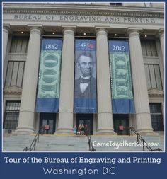 Come Together Kids: Bureau of Engraving and Printing (Washington, DC)  ~ Such an interesting tour!  Watch bills being printed and see more cash than you'll see anywhere else in your lifetime!