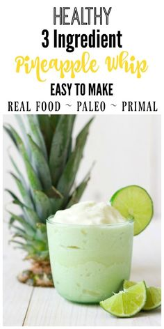 Paleo Recipes - This healthy Pineapple Whip is so easy to make and crazy good! Super creamy and refreshing, this mouthwatering frozen treat has 3 ingredients, no refined sweeteners and whips up in minutes. Paleo Dessert, Healthy Desserts, Healthy Drinks, Dessert Recipes, Paleo Recipes, Whole Food Recipes, Pineapple Recipes Gluten Free, Milk Recipes, Recipes Dinner