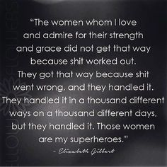 Posted this about 2 years ago and it could not be more true today. I have so many amazing women in my life and I am so grateful and honored to know them! #wcw #alldayeveryday #strongwomen #strength #superwoman #internationalwomensday #girlpower