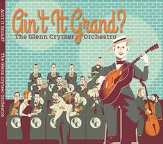 "The Glenn Crytzer Orchestra ""Ain't It Grand?"" CD Release Party Wednesday May 9th 7:30pm @ the Montauk Club 25 8th Ave. Brooklyn NY 11217 Tickets & Info  New Double CD Set  Artist:THE GLENN CRYTZER ORCHESTRATitle:AINT IT GRAND? Label:BLUE RHYTHM RECORDS (self produced) Artist Website:glenncrytzer.com Release Date:MAY 9 2018 UPC Code:088907213631  Glenn Crytzer (g bj v dir a) Sam Hoyt Mike Davis Jason Prover (t) Rob Edwards Joe McDonough Jim Fryer (tb) Jay Rattman (as ss cl) Mark Lopeman Marc…"