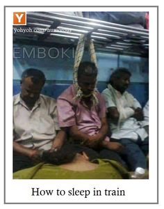 How To Sleep In A Train  - Funny Photo