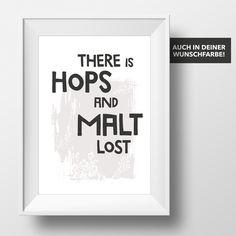 There is Hops and Malt lost /// Druck von InkDrip von InkDrip auf DaWanda.com
