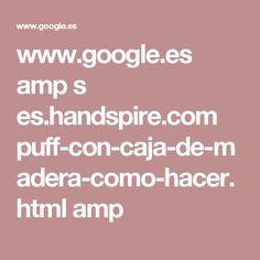 www.google.es amp s es.handspire.com puff-con-caja-de-madera-como-hacer.html amp