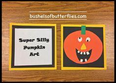 Silly Pumpkin Art, Halloween Projects, Kindergarten Fun