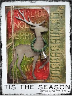 Tis The Season by Tim Holtz | www.rangerink.com using Tim Holtz, Ranger, Sizzix and Stamper's Anonymous products; Dec 2014