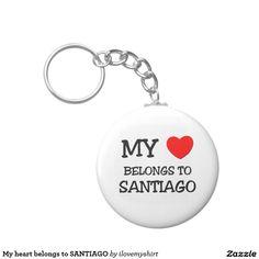 My heart belongs to SANTIAGO Basic Round Button Keychain