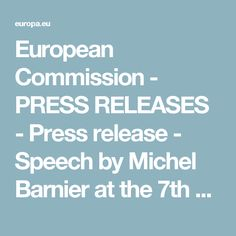 European Commission - PRESS RELEASES  - Press release - Speech by Michel Barnier at the 7th State of the Union Conference, European University Institute, Florence