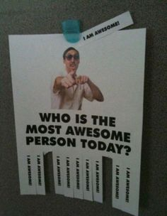 I am awesome today Teacher Morale, Employee Morale, Staff Morale, Student Council Campaign, Student Council Posters, Leadership Activities, Team Building Activities, Group Activities, Morale Boosters