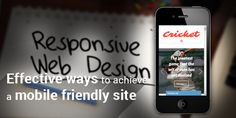 Effective Ways to Achieve a Mobile Friendly Site #responsivewebsite #mobilefriendly #seonews