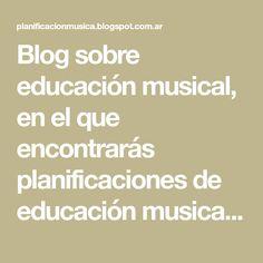 Blog sobre educación musical, en el que encontrarás planificaciones de educación musical, técnicas, repertorios.