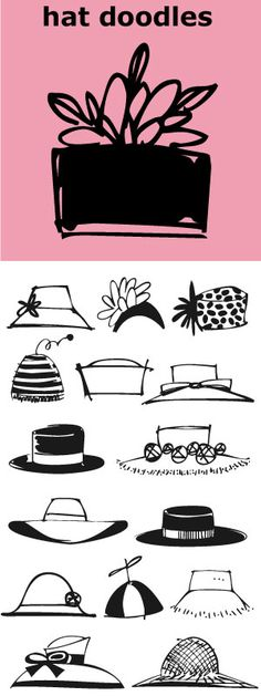 Hat Doodles-- from silly to sophisticated, a collection of 30 women's hats. From…