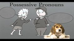 Cycle 2, Weeks 6-7, English, Possessive Pronouns and Adjectives Song