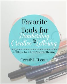 My Favorite Lettering Tools! {#LoveYourLettering} - Looking at life CreativLEI Creative Lettering, Brush Lettering, Hand Lettering, Lettering Ideas, Calligraphy Lessons, Modern Calligraphy, Letter I, Letter Writing, Writing Pens