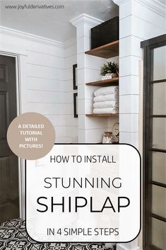 How to Install Shiplap in 4 Simple Steps. How to Install Stunning Shiplap in 4 Simple Steps - Joyful Derivatives. Taking advantage of A Small Living Room. small living room decor Check out this great article. Home Remodeling Diy, Home Renovation, Kitchen Remodeling, Home Design, Design Ideas, Interior Design, Home Improvement Projects, Home Projects, Fixer Upper