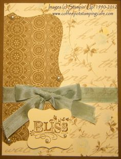 Stamp Set: Bliss (retired); Ink: Soft Suede; Card Stock: Soft Suede, Attic Boutique Designer Series Paper, Very Vanilla; Accessories & Tools: Curly Label Punch, Top Note Bigz Die, Jewels Basic Pearls, Pool Party Seam Binding, Stampin Dimensionals, Mini Glue Dots, Big Shot