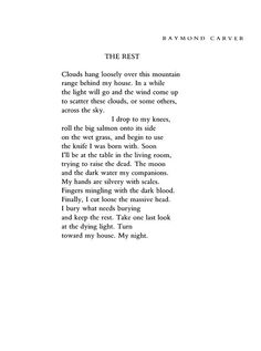 The Rest by Raymond Carver Raymond Carver, Poetry Magazine, Poetry Foundation, Reading Lists, Verses, Poems, Rest, Moon, My Love