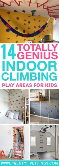 14 Genius DIY Climbing Spaces for Kids Indoor Play These are really good ideas for making an indoor climbing space for my kids. Some are a little more challenging, but a lot of these ideas are actually totally doable and have full instructions for making. Kids Indoor Play Area, Indoor Jungle Gym, Indoor Playground, Indoor Playroom, Kids Indoor Playhouse, Kid Playroom, Playhouse Plans, Playroom Design, Playground Ideas