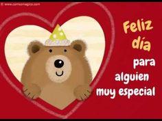 Para alguien muy especial - YouTube Birthday Cards, Happy Birthday, Good Morning Good Night, Birthdays, Teddy Bear, Christmas Ornaments, Holiday Decor, Facebook, Gifs