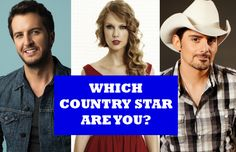 Quiz: Which Country Star Are You? i got tim mcgraw: You're old-fashioned and put family above all other things. You're a very devoted partner, and the kind of person who wants to be romantically involved with an equal.