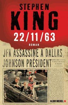 22/11/63 - Stephen King. #LuDans Ainsi fleurit le mal - Julia Heaberlin - Presses de la Cité
