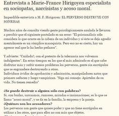 #acosomoral #abusoemocional #psicopatas #narcisistas  #sociópatas Entrevista a Marie-France Hirigoyen. Texto completo en http://sobreviviendoasociopatasynarcisistas.blogspot.com.ar/2015/01/entrevista-marie-france-hirigoyen.html