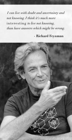 I love Richard Feynman.