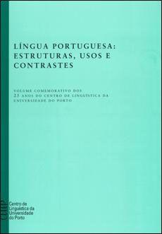 «Língua portuguesa : estruturas, usos e contrastes» | Biblioteca Digital | FLUP  http://ler.letras.up.pt/site/default.aspx?qry=id022id1288=sim