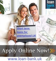 Short term loans for the unemployed in the UK is available on advice from Loan Bank. We help you in finding the appropriate lender who will offer loans for unemployed people in the UK without letting you go through any hassles. To know more, click: www.loan-bank.uk/unemployed-loans.html